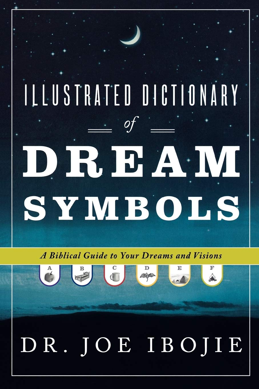 Illustrated Dictionary Dream Symbols Biblical product image