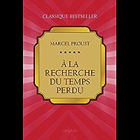 À la recherche du temps perdu (French Edition)