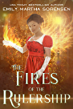 The Fires of the Rulership (The End in the Beginning Book 3)