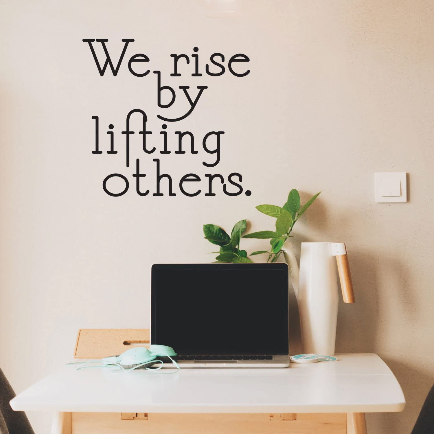 "We Rise by Lifting Others - Inspirational Quotes Wall Art Vinyl Decal - 21"" x 23"" - Living Room Motivational Wall Art Decal - Life Quotes Vinyl Sticker Wall Decor"