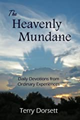 The Heavenly Mundane Kindle Edition