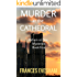 Murder at the Cathedral: An Exham on Sea Mystery Whodunnit (Exham on Sea Mysteries Book 4)