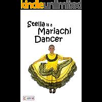 Stella Is A Mariachi Dancer (Sam You Can Read Book 1) (English Edition)