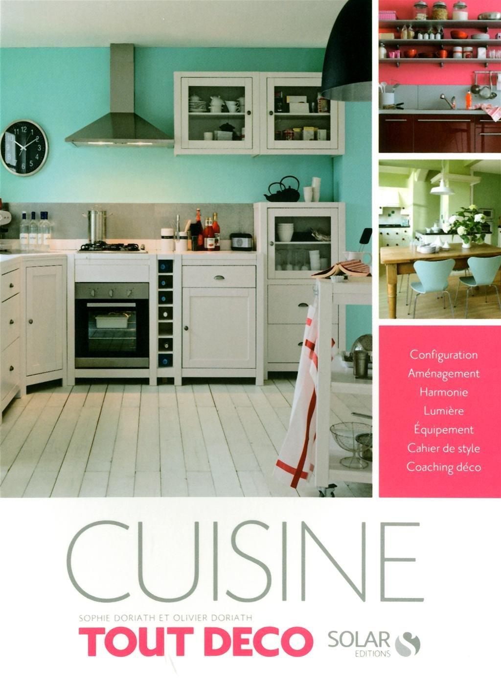 Cuisine (Tout Déco): Amazon.es: Doriath, Olivier, Doriath, Sophie