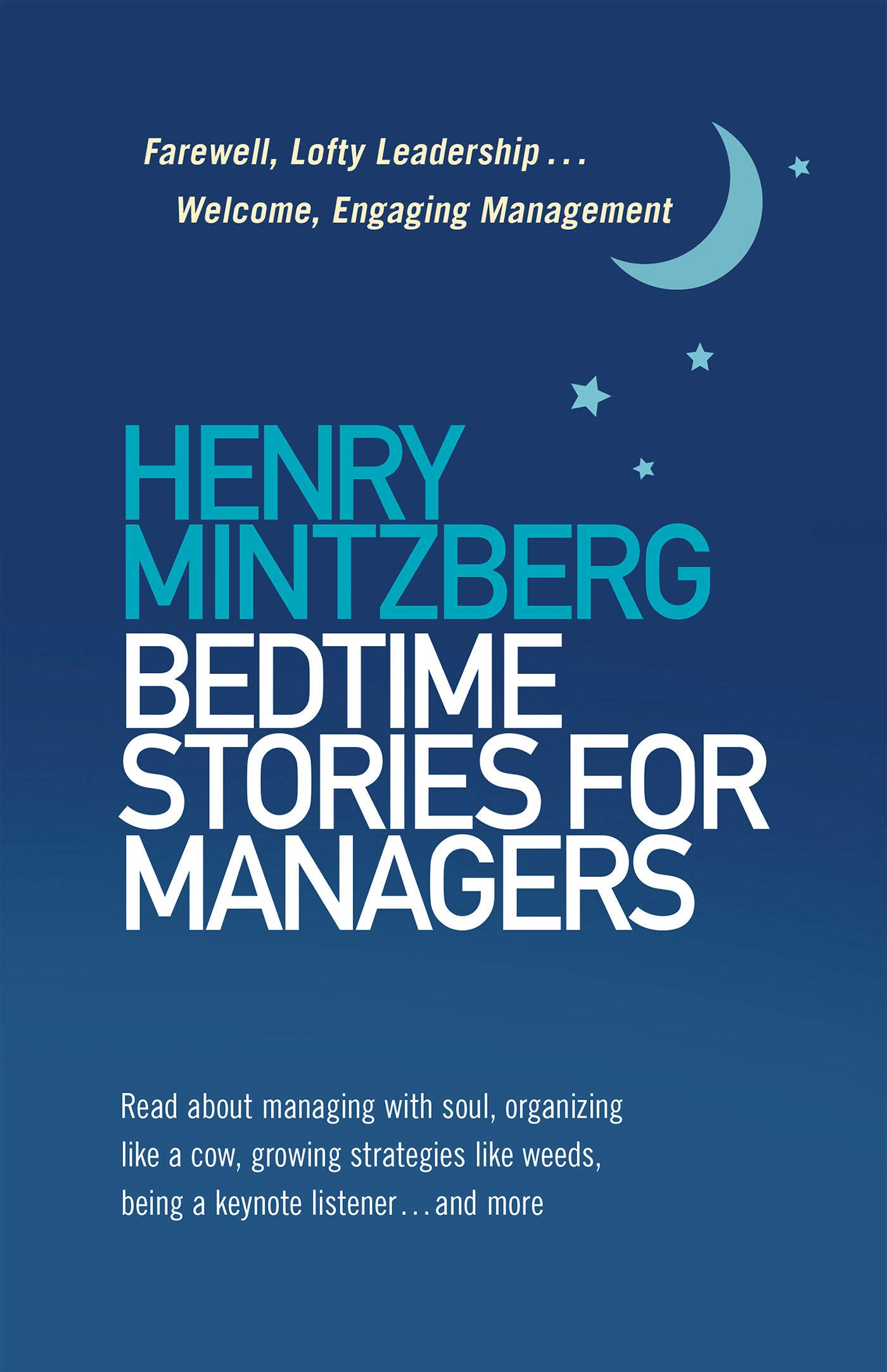 Bedtime Stories for Managers: Farewell, Lofty Leadership ...