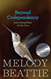 Beyond Codependency: And Getting Better All the Time (English Edition)