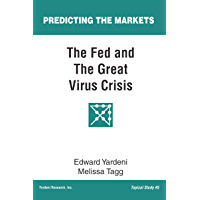 The Fed and The Great Virus Crisis (Predicting the Markets Topical Study Book 5)