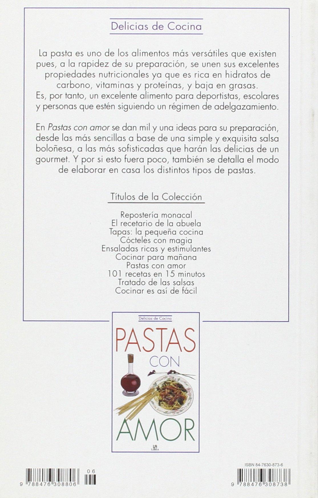 Pastas con amor: Aida Esperanza Leuro, Aida Leuro: 9788476308738: Amazon.com: Books