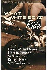 What White Boyz Ride Perfect Paperback