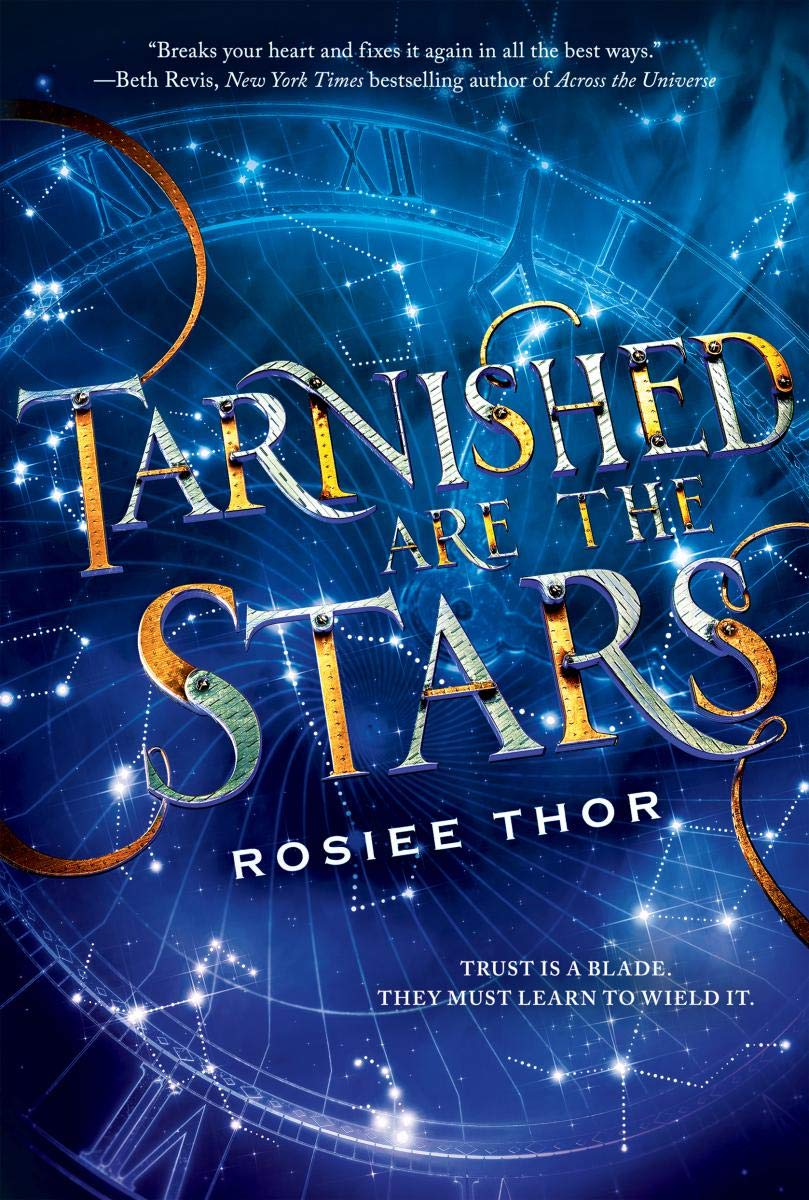 Amazon.com: Tarnished Are the Stars (9781338312270): Thor, Rosiee ...