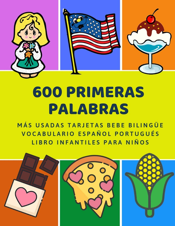 600 Primeras Palabras Más Usadas Tarjetas Bebe Bilingüe ...