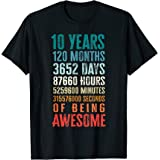 10 Years 120 Months Of Being Awesome 10th Birthday Gifts T-Shirt
