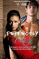 Perfectly Crazy: A Novella Paperback