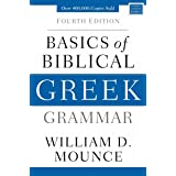 Basics of Biblical Greek Grammar: Fourth Edition (Zondervan Language Basics Series)