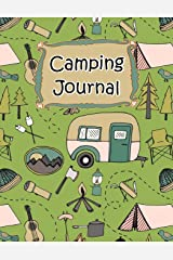 Camping Journal (Camping Life Journals) (Volume 1) Paperback
