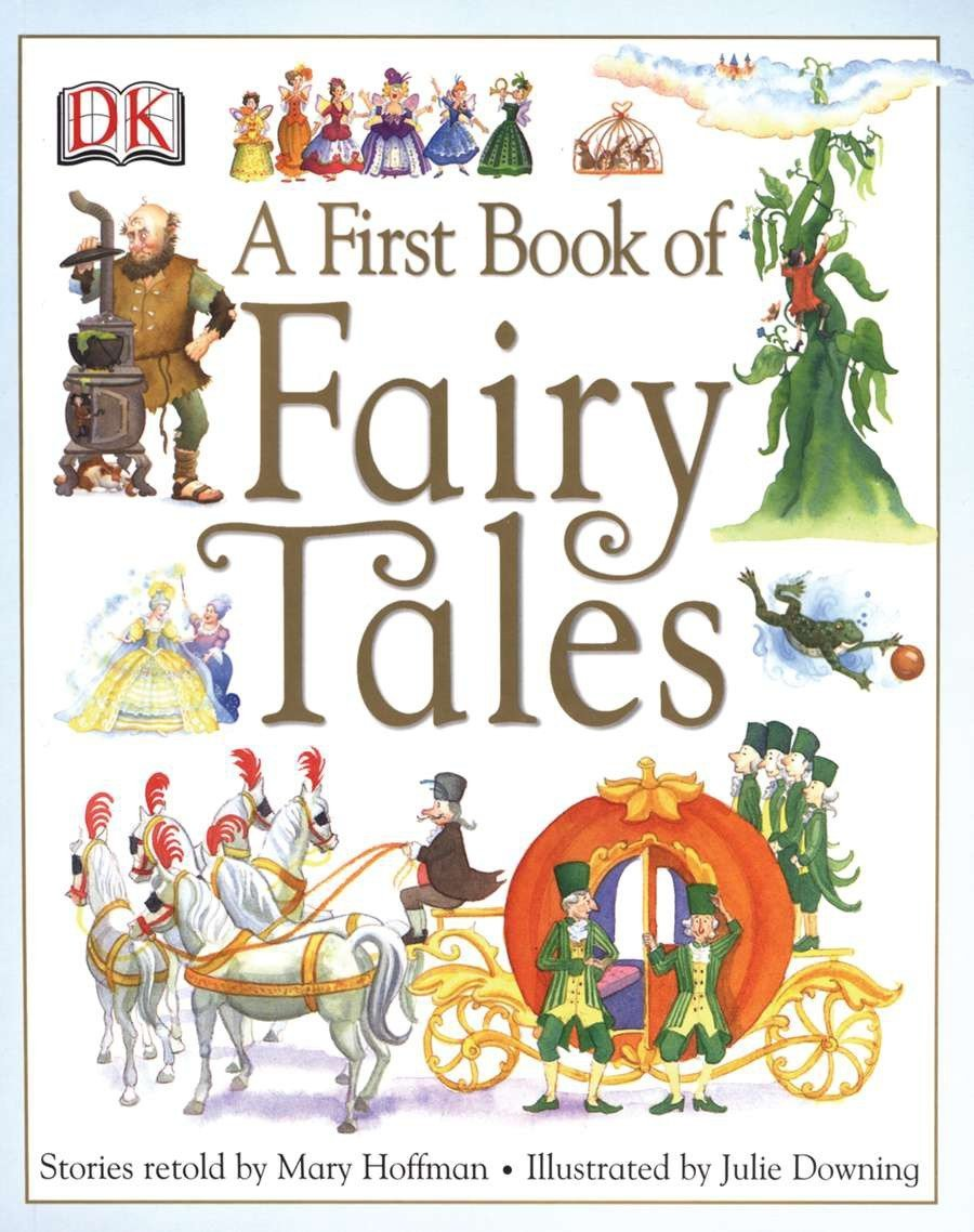 A First Book Of Fairy Tales Hoffman Mary Downing Julie 9780756621070 Amazon Com Books