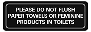 Corko Signs, Please Do Not Flush Paper Towels or Feminine Products in Toilets ADA Compliant Door Sign with Double Sided 3M Tape to Secure Easily and Perfectly, Many Other Designs, 9 x 3 Inch