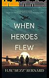 When Heroes Flew