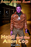 Heidi and the Alien Cop (Intergalactic Brides 12)