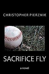 Sacrifice Fly Kindle Edition