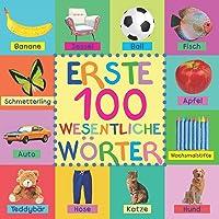 Erste 100 Wesentliche Wörter (German Edition)