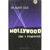 Hollywood: Cine y psiquiatría (Base Hispánica)