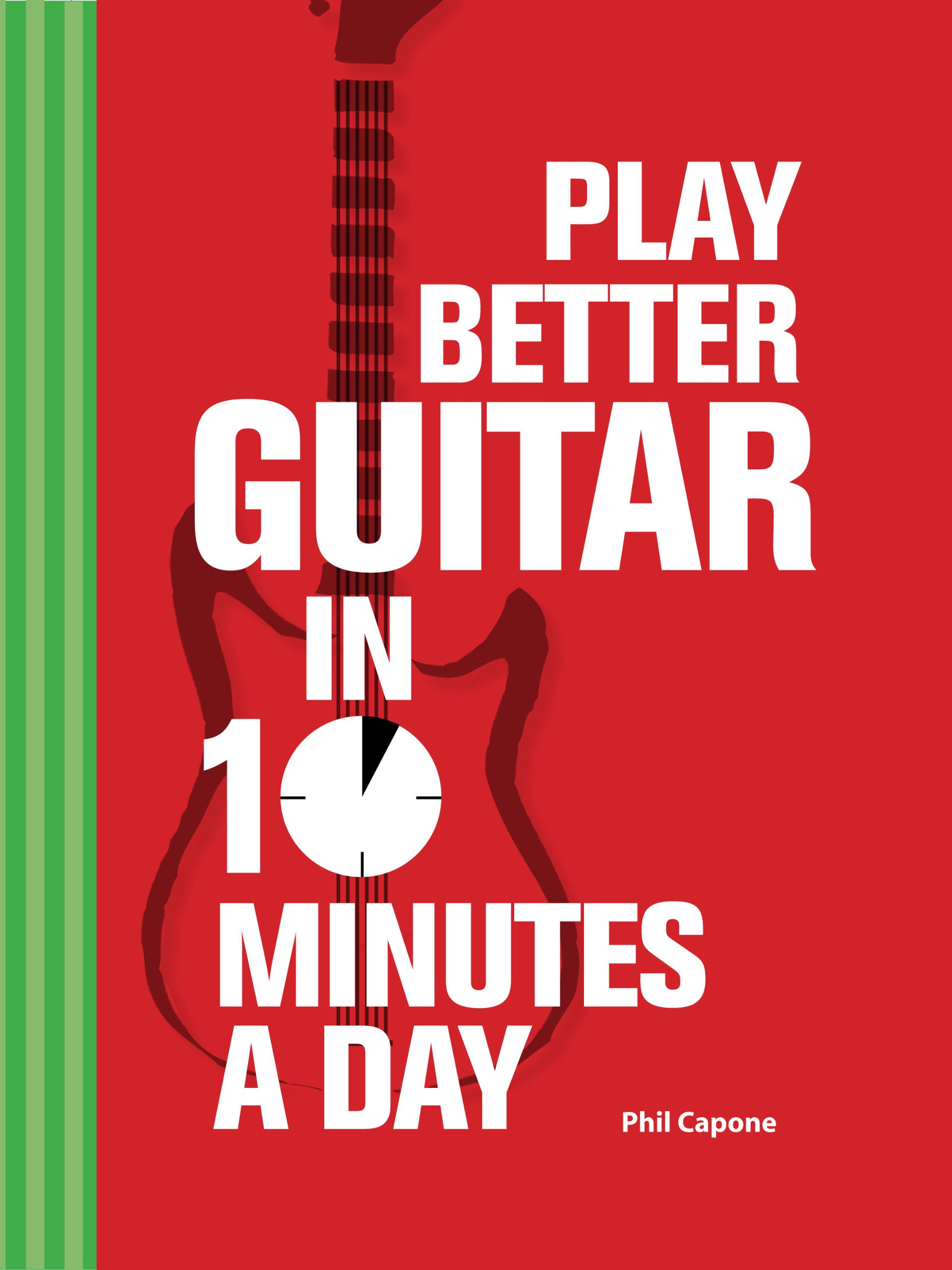 Play Better Guitar in 10 Minutes a Day Books