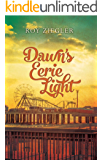 Dawn's Eerie Light (English Edition)
