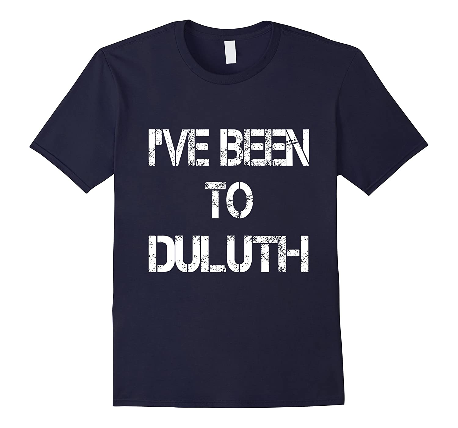 I've Been To Duluth T Shirt-BN