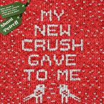 My New Crush Gave to Me | Shani Petroff