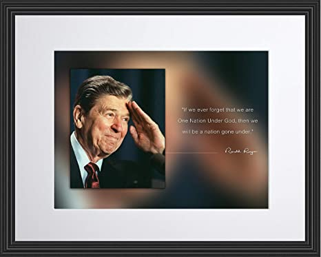 Amazon Com Ronald Reagan Photo Picture Poster Framed Quote If We Ever Forget That We Are One Nation Under God Us President Portrait Famous Inspirational Motivational Quotes 11x14 Framed Posters Prints