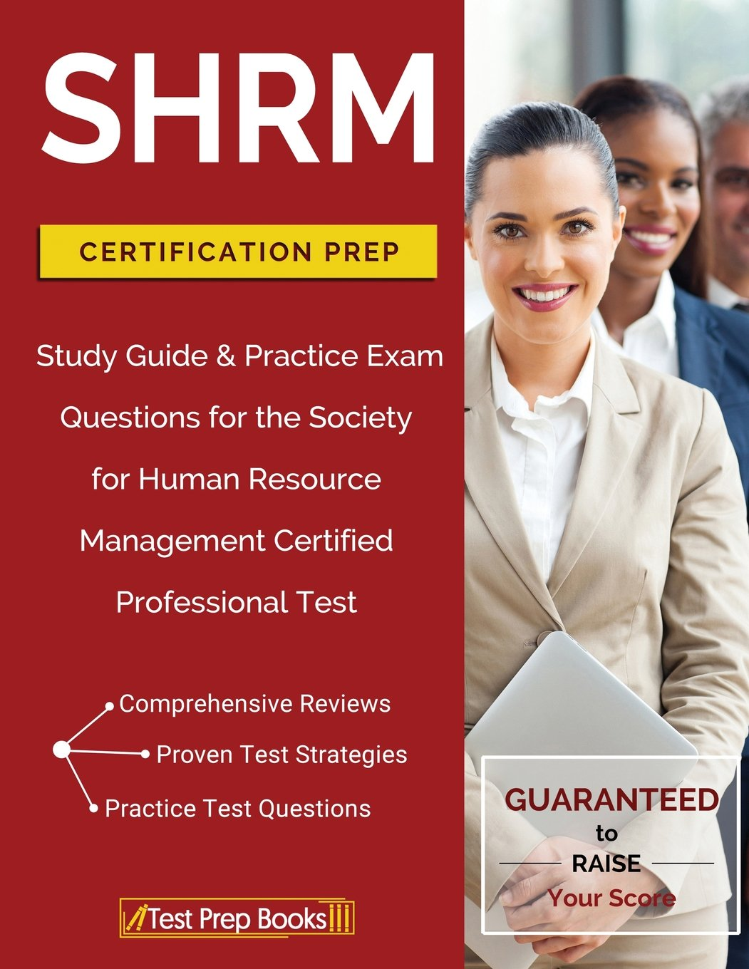 Shrm certification prep study guide practice exam questions for shrm certification prep study guide practice exam questions for the society for human resource management certified professional test shrm cp 1betcityfo Gallery