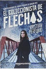 El coleccionista de flechas (Spanish Edition) Paperback