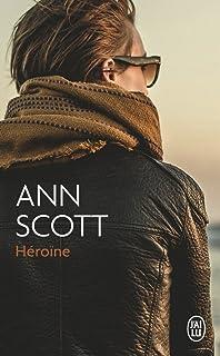 Héroïne. Héroïne · Ann Scott