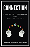 Connection: Hollywood Storytelling meets Critical Thinking