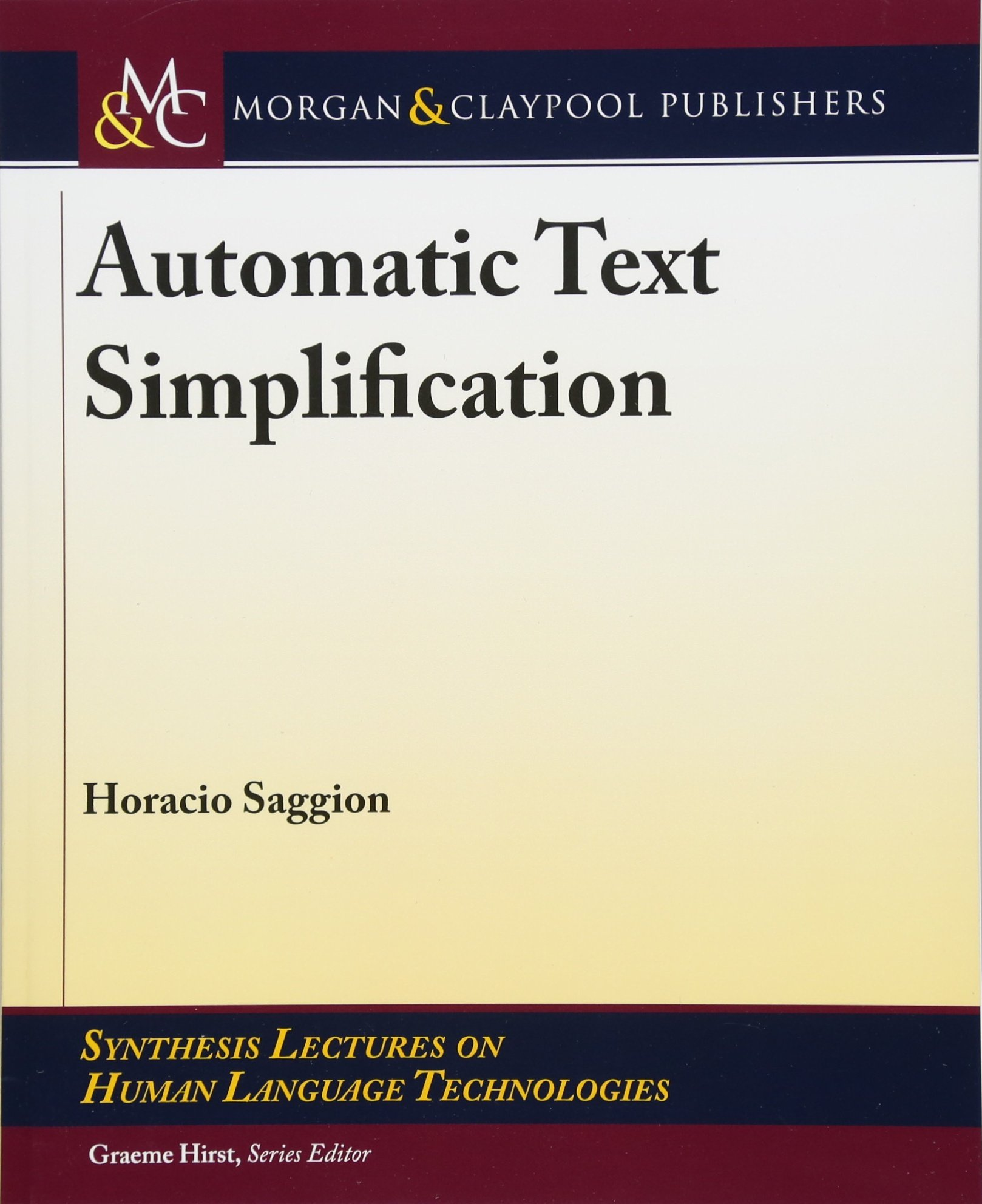 Automatic Text Simplification (Synthesis Lectures on Human Language Technologies)