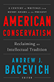 American Conservatism: Reclaiming an Intellectual Tradition