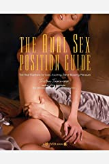 The Anal Sex Position Guide: The Best Positions For Easy, Exciting & Mind-Blowing Pleasure Kindle Edition