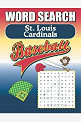 St. Louis Cardinals Word Search: Word Find Puzzle Book For All Redbird Fans Paperback