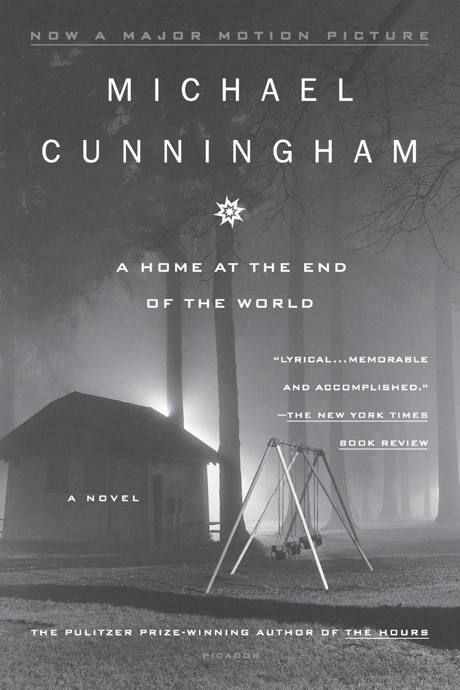 A Home At The End Of The World: A Novel: Michael Cunningham: 9780312202316:  Amazon: Books