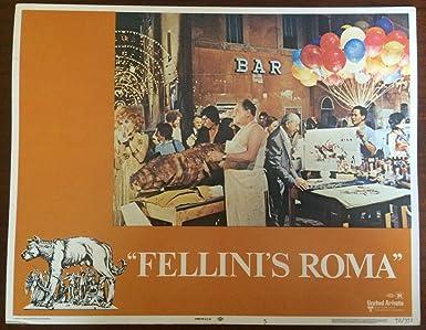 Amazon Com 1972 Fellini S Roma 5 11x14 Lobby Card