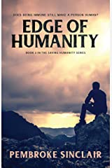 Edge of Humanity: Book 2 in the Saving Humanity Series Paperback