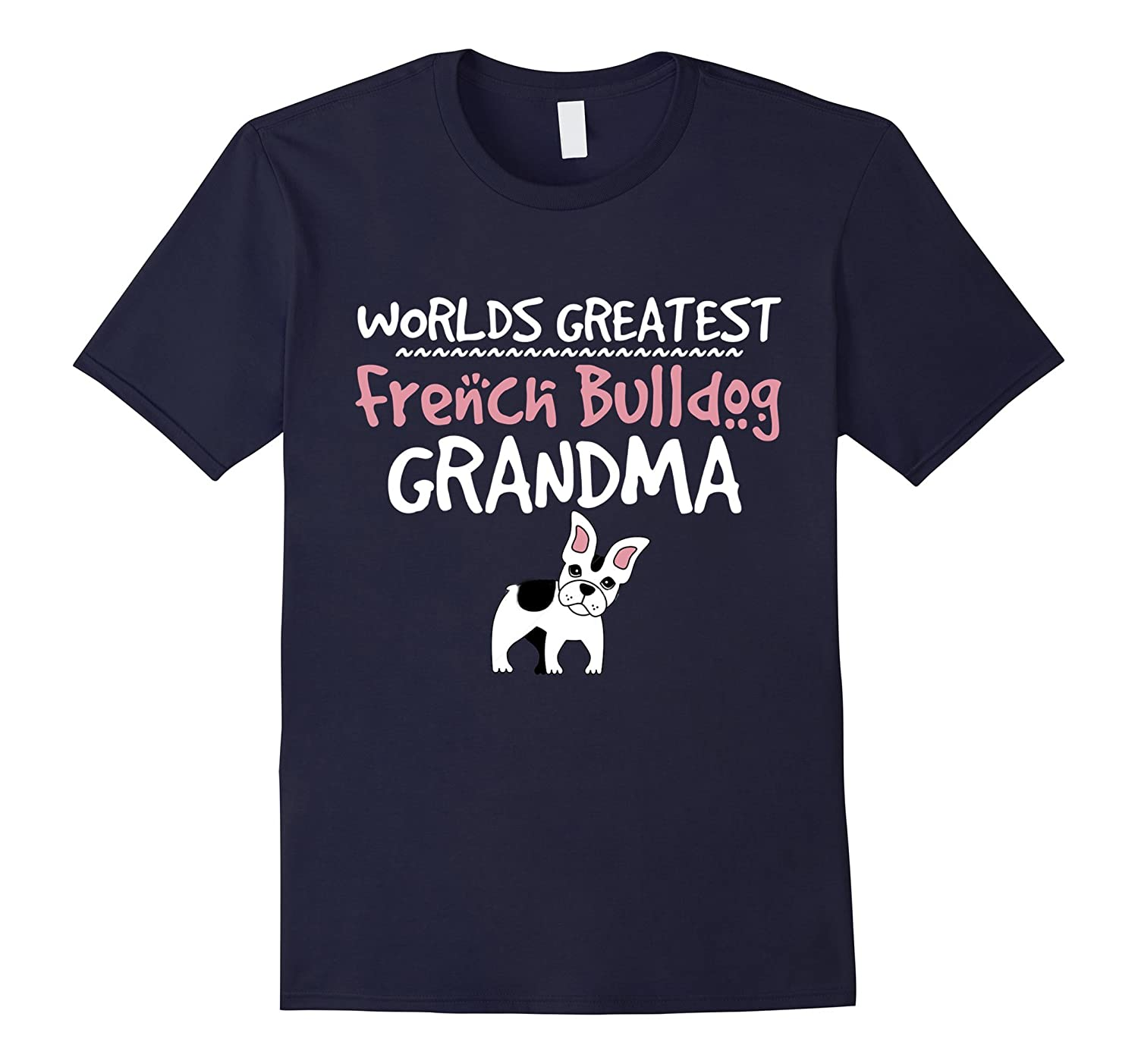 Worlds Greatest French Bulldog Grandma Funny Love Shirts-Art