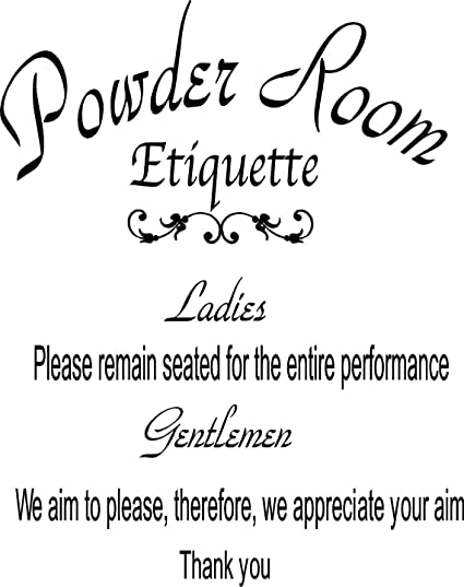 Delicieux Quote It!   Powder Room Etiquette Wall Quote, Bathroom Quote, Wall Decor,