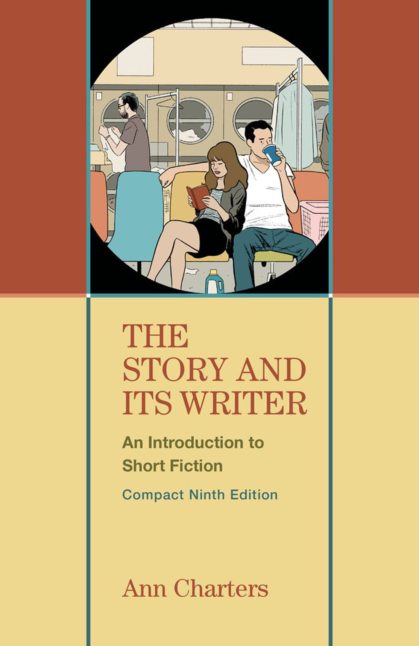 The Story and Its Writer Compact: An Introduction to Short Fiction by Bedford/St. Martin's