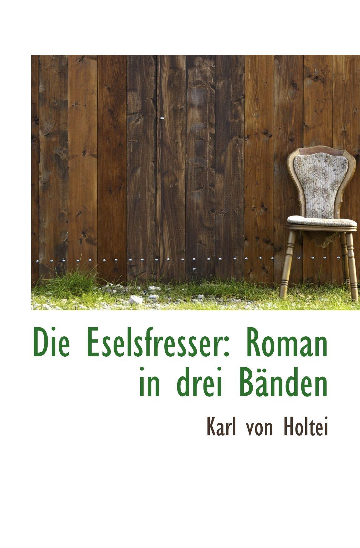 Download Die Eselsfresser: Roman in drei Bänden pdf