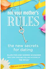 Not Your Mother's Rules: The New Secrets for Dating (The Rules) Paperback
