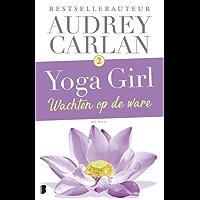 Wachten op de ware (Yoga girl)