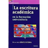 LA ESCRITURA ACADÉMICA (Universitaria)