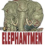 img - for Elephantmen (Issues) (50 Book Series) book / textbook / text book